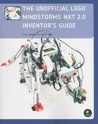 The Unofficial Lego Mindstorms Nxt 2.0 Inventor's Guide By Perdue, David/ Parker, Dave